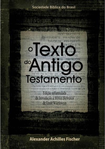 O Texto Do At & Nt- (frete Gratis)
