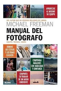 Freeman. Manual Del Fotógrafo