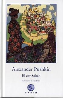 El Zar Saltan - Tapa Dura, Alexander Pushkin, Ed. Gadir