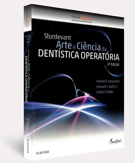 Sturdevant Arte E Ciência Da Dentística Operatória 6ª Ediçao