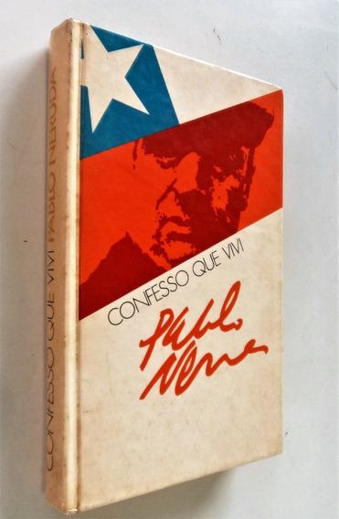 Confesso Que Vivi - Memórias - Capa Dura - Pablo Neruda