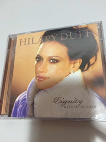 Cd +dvd Hillary Duff Dignity Deluxe Edition Lacre Fábrica