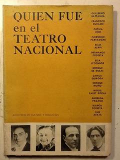 Quien Fue En El Teatro Nacional