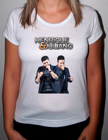 Camiseta Ou Baby Look Henrique E Juliano