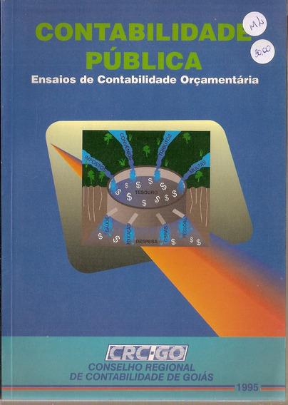 Contabilidade Publica - Ensaios De Contabilid / Frete Gratis