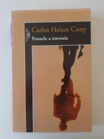 Pessach: A Travessia, Carlos Heitor Cony