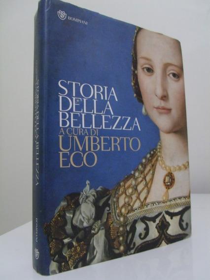 Livro - Storia Della Bellezza - Umberto Eco - Importado