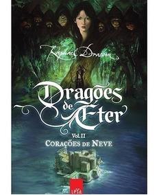 Dragões De Éter - Corações De Neve - Vol 2 - Novo