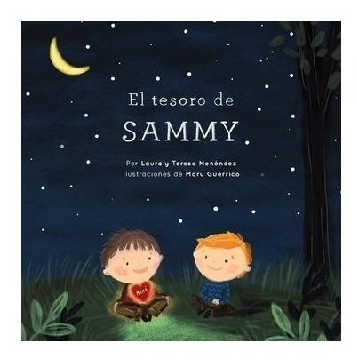 Imagen 1 de 2 de Libro El Tesoro De Sammy - Laura Y Teresa Menéndez