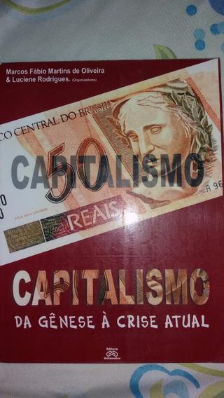 Livro Capitalismo Da Genese A Crise Atual Marcos Fabio.