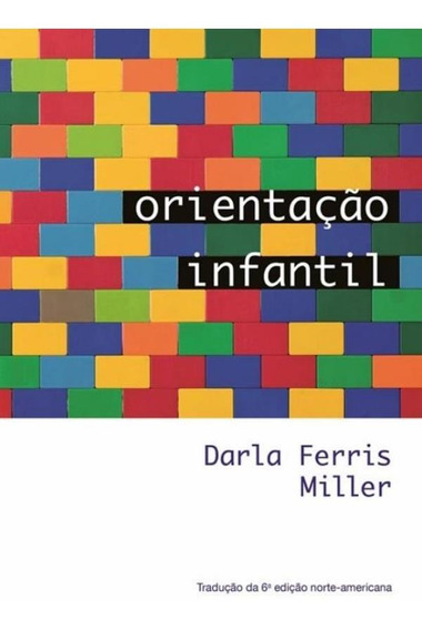 Orientacao Infantil - Traducao Da 6ª Edicao Norte-american
