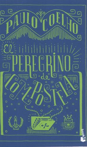 Libro: El Peregrino De Compostela. Paulo Coelho