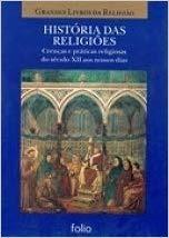 Crenças E Pratica Religiosas Do Seculo X Editora Folio