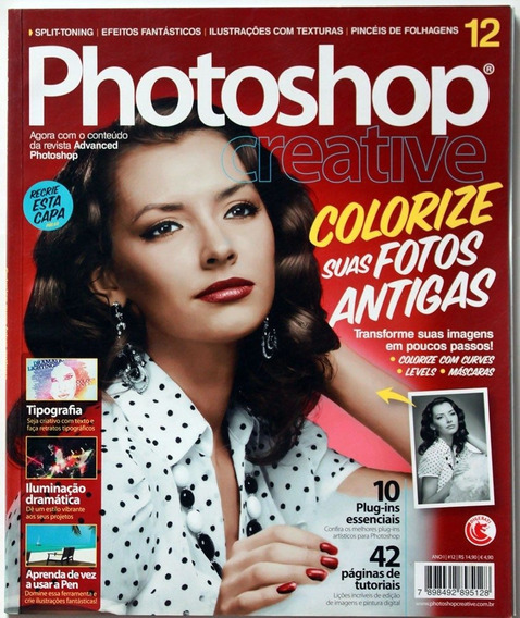 Photoshop Creative Edição: Nº12 Colorize Suas Fotos Antigas