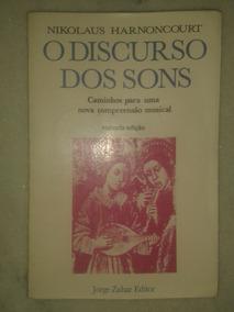 O Discurso Dos Sons - Nikolaus Harnoncourt
