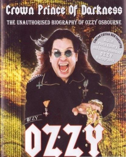 Osbourne Ozzy - Crown Prince Of Darkness - Dvd - E