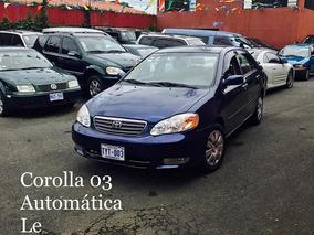 Toyota Corolla 2003 Financiamiento Propio!