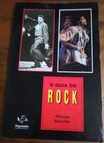 O Guia Do Rock - Philippe Bouchey