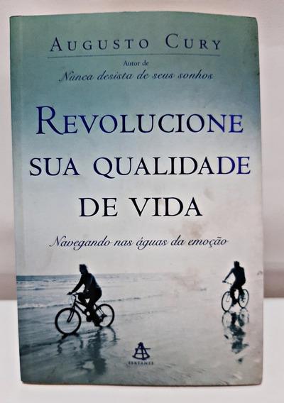 Livro Revolucione Sua Qualidade De Vida / Augusto Cury