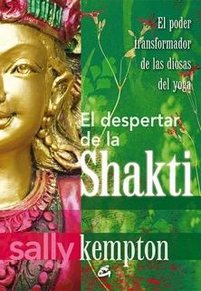 Despertar De La Shakti, Sally Kempton, Gaia
