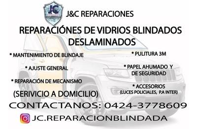 Reparacion De Vidrios Blindados Deslaminados