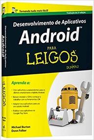 Desenvolvimento De Aplicativos Android Para Leigos Português