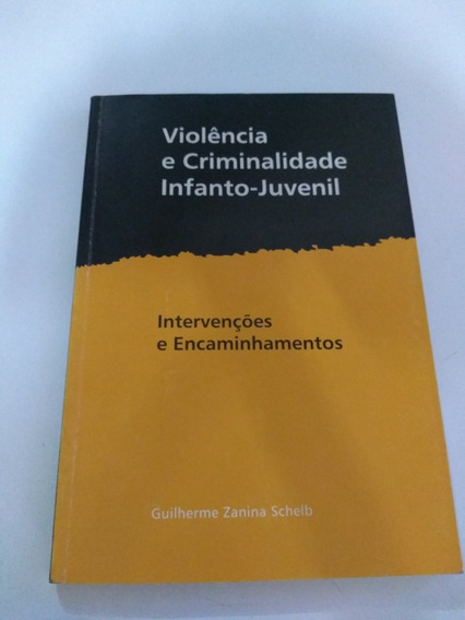 Violência E Criminalidade Infanto_juvenil