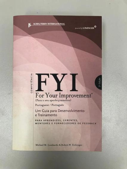 Livro Fyi: For Your Improvement - Livro Em Português