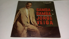 Lp Jorge Veiga Samba + Samba (original Rca)