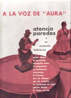 Atencio Paredes: A La Voz De Aura / Vinilo Music Hall