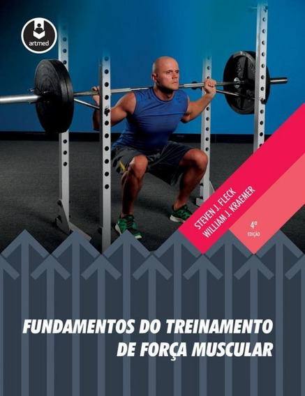 Fundamentos Do Treinamento De Forca Muscular - Artmed
