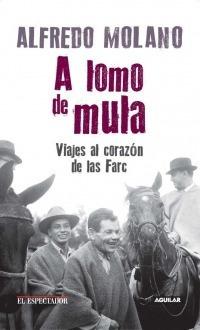 A Lomo E Mula Libro Original