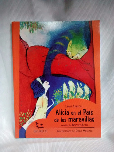 Imagen 1 de 3 de Alicia En  Pais De Las Maravillas Carroll Estrada Azulejos