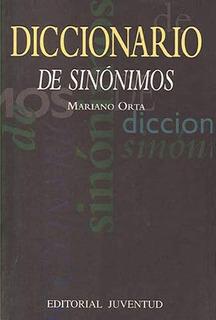 Diccionario De Sinónimos, Mariano Orta, Juventud