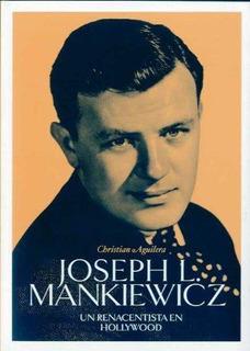 Mankiewicz - Un Renancentista En Hollywood, Aguilera, T&b