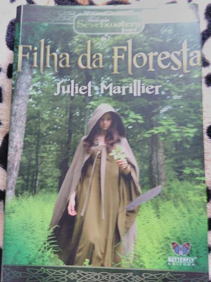 Filha Da Floresta - Juliet Marillier