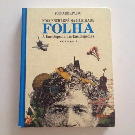 Livro Nova Enciclopédia Ilustrada Folha Vol2 Folha De Sp C2