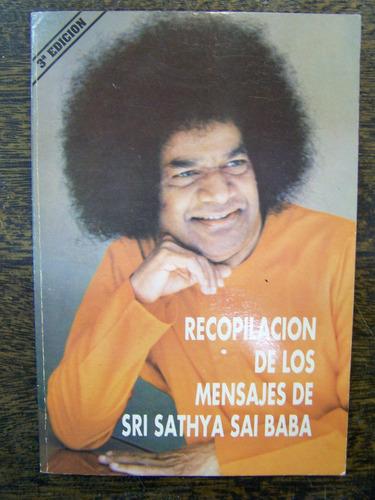 Recopilacion De Los Mensajes De Sri Sathya Sai Baba *