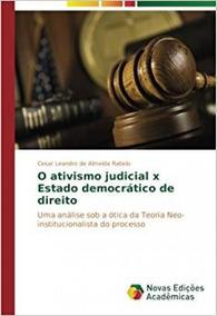 O Ativismo Judicial X Estado Democrático De Direito
