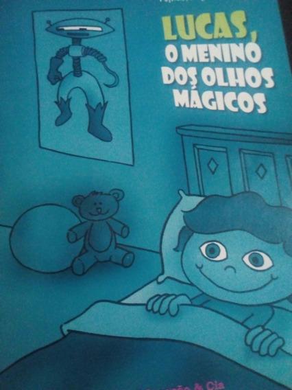 Lucas, O Menino Dos Olhos Mágicos