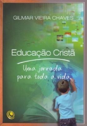 Livro Educação Cristã Gilmar Vieira Chaves