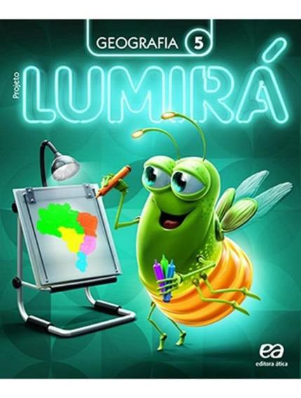 Projeto Lumira - Geografia - 5º Ano Ensino Medio - 2ª Ed