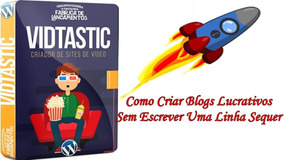 Vidtastic - Ferramenta Mágica Para Blogs Wordpress