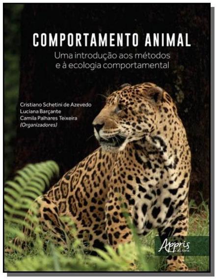 Comportamento Animal: Uma Introdução Aos Métodos E À Eco