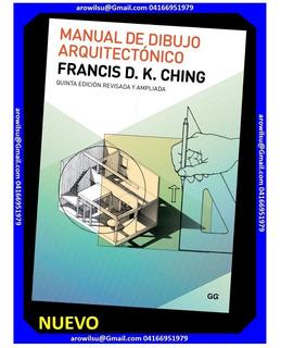 Manual De Dibujo Arquitectónico Francis Ching (nuevo) Arquit