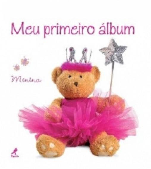 Meu Primeiro Album - Menina - Manole