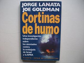 Cortinas De Humo - Jorge Lanata / Joe Goldman
