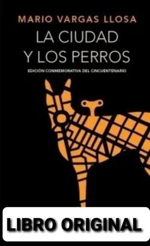 La Ciudad Y Los Perros Pasta Dura Rae ( Libro Tapa Dura )