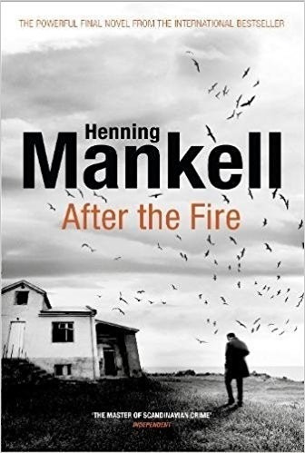 After The Fire - Mankell Henning