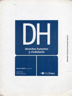 Derechos Humanos Y Ciudadania - Tinta Fresca